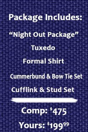 Night Out Tuxedo Package